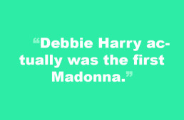 Week of November 29 – Debbie was the first Madonna