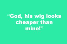 April 17 – Cheap Wig